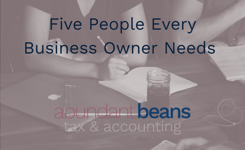 Five People Every Business Owner Needs