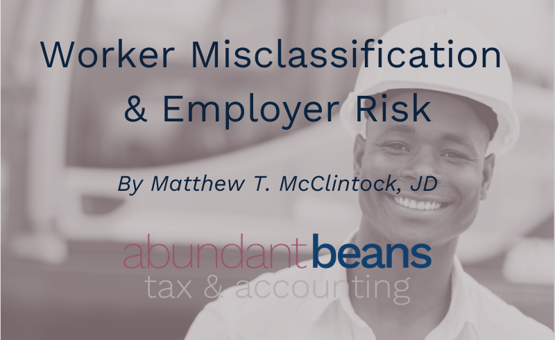 Worker Misclassification & Employer Risk